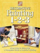 DECORATIVE PAINTING 1-2-3 THE HOME DEPOT COMPLETE GUIDE HOUSE HOW TO BOOK