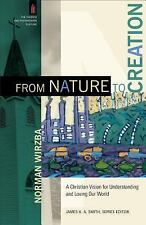 The Church and Postmodern Culture: From Nature to Creation : A Christian...