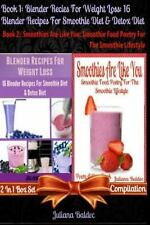 Best Blender Recipes for Weight Loss: 16 Blender Recipes for Smoothie Diet...