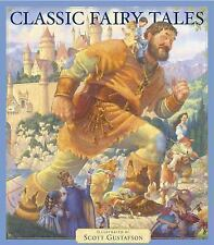 Classic Fairy Tales by Scott Gustafson (2003, Hardcover, New Edition)