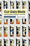Melody Petersen - Our Daily Meds (2011) - Used - Trade Paper (Paperback)