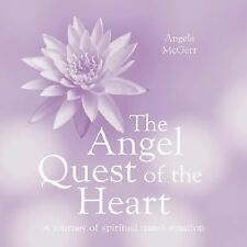 The Angel Quest of the Heart A journey of Spiritual Transformation 2 Books
