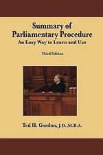 Summary of Parliamentary Procedure : An Easy Way to Learn and Use by Ted...