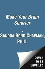 Make Your Brain Smarter: Increase Your Brain's Creativity, Energy, and-ExLibrary