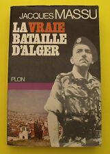 La vraie bataille d'Alger ( guerre d'algérie )  - Général Jacques MASSU - 1971