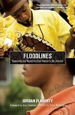 Floodlines : Community and Resistance from Katrina to the Jena Six by Jordan...