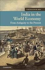 New Approaches to Asian History Ser.: India in the World Economy : From...