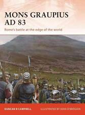 Osprey Campaign 224: Mons Graupius AD 83 ROME'S BATTLE AT THE EDGE OF THE WORLD