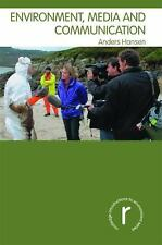 Environment, Media and Communication by Anders Hansen (2010, Hardcover)