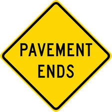 3M EGP Reflective PAVEMENT ENDS Road Street Warning Traffic Sign 30 x 30