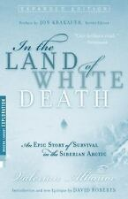 Modern Library Exploration: In the Land of White Death : An Epic Story of...