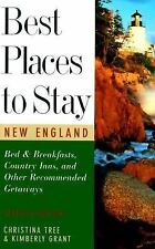 Best Places to Stay in New England, Seventh Edition (The Best Places to Stay Ser