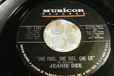 """JEANIE DEE """"One Fool, One Kiss, One Lie / Time"""" MUSICOR 1382 STOCK EX+ to NM-"""