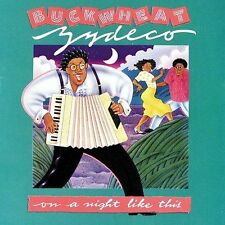 On a Night Like This by Buckwheat Zydeco (CD, Mar-2003, Universal Special...