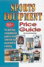 Sports Equipment Price Guide: A Century of Sports Equipment from 1860-1960