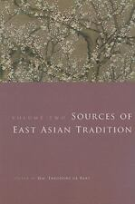 Introduction to Asian Civilizations: Sources of East Asian Tradition Vol. 2 :...