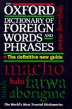 The Oxford Dictionary of Foreign Words and Phrases-ExLibrary