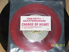 "Tom Petty Change Of Heart 7""  Red Color Vinyl  45 rpm  Beach Party"