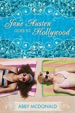 Jane Austen Goes to Hollywood by Abby McDonald (2013, Hardcover)