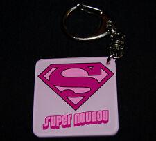 Porte-clés SUPER NOUNOU (modele 2) a offrir pour remercier NOUNOU