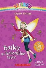 Rainbow Magic Special Edition: Bailey the Babysitter Fairy, Meadows, Daisy, Very