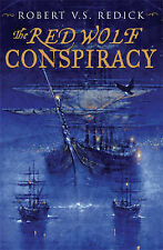 Red Wolf Conspiracy, The: The Chathrand Voyage Book One, Robert V.S. Redick