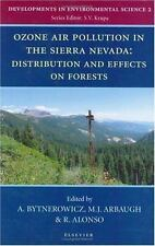 Ozone Air Pollution in the Sierra Nevada - Distribution and Effects on Forests,