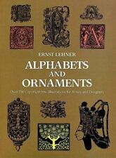 Alphabets and Ornaments (Picture Archives) Lehner, Ernest Paperback