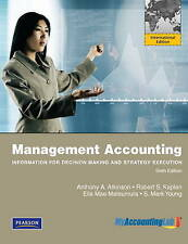 Management accounting:Information for Decision-Making and Strategy Execution...