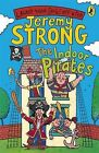 The Indoor Pirates by Jeremy Strong Paperback Book