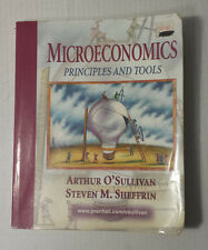 Microeconomics : Principles and Tools by O'Sullivan and Steven M. Sheffrin (1997