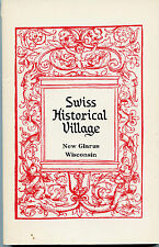 Wisconsin-Genealogy-Swiss-History of the New Glarus Historical Society-1976