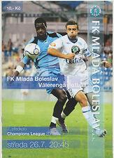 Orig.PRG   Champions League  2006/07    MLADA BOLESLAV - VALERENGA IF !! SELTEN