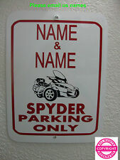 CAN-AM SPYDER RT - 2 NAMES PERSONALIZED METAL PARKING SIGN