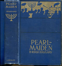Pearl-Maiden by H. Rider Haggard-First American Edition-1903