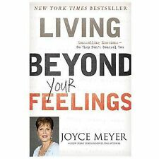 NEW Living Beyond Your Feelings by Joyce Meyer Paperback Christian Living Book