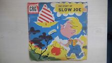 "CRG Records The Children's Record Guild THE STORY OF SLOW JOE 10"" 78rpm 50s"