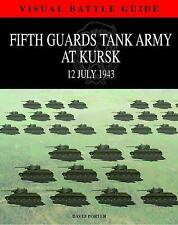 Fifth Guards Tank Army at Kursk, 12 July 1943 - 600 artworks and photographs