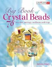 Big Book of Crystal Beads: 70+ Bracelets, Earrings, Necklaces, and-ExLibrary