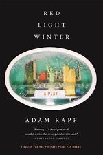 Red Light Winter: A Play, Rapp, Adam, Good Book
