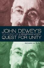 John Dewey's Quest for Unity: The Journey of a Promethean Mystic (Prometheus Lec