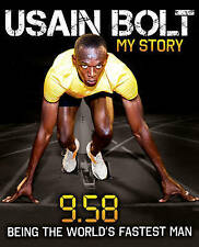 Usain Bolt: 9.58 by Usain Bolt (Hardback, 2010)