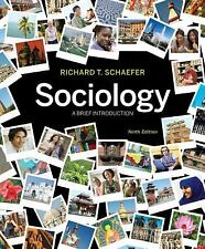 Sociology A Brief Introduction by Richard T Schaefer