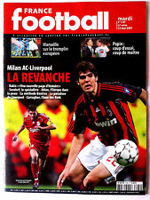 France Football 22/5/2007; Milan AC-Liverpool/ Papin/ Marseille/ Kakà/ Carragher