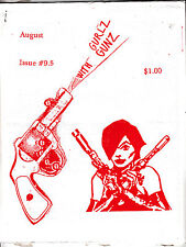 Gurlz With Gunz Issue 9.5 August 1994 Zine