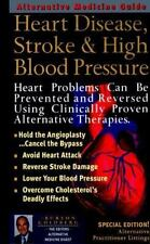Heart Disease, Stroke and High Blood Pressure: An Alternative Medicine-ExLibrary