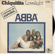 "45 T SP ABBA ""CHIQUITA"" & ""LOVELIGHT""  CHANTE EN ESPAGNOL (MADE IN SPAIN)"
