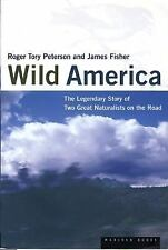 Wild America By Roger Tory Peterson And James Fisher