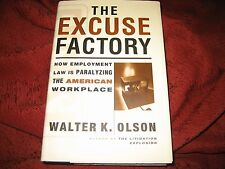 The Excuse Factory by Walter Olson (1997, Hardcover) SIGNED