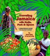 Traveling Jamaica With Knife, Fork & Spoon: A Righteous Guide to Jamai-ExLibrary
